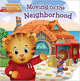 Moving to the Neighborhood (Daniel Tiger's Neighborhood): Cassel,  Alexandra, Fruchter, Jason: 9781534431942: Amazon.com: Books