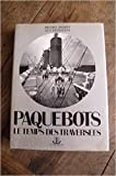 img - for Paquebots le temps des traversees book / textbook / text book