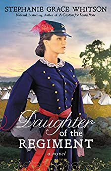 Daughter of the Regiment by [Whitson, Stephanie Grace]