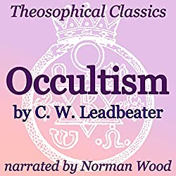 Occultism: Theosophical Classics
