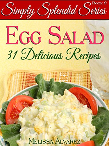 31 simply splendid egg salad recipes simply splendid series book 2 31 simply splendid egg salad recipes simply splendid series book 2 by alvarez forumfinder Choice Image