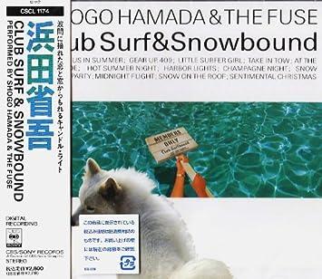 浜田省吾 - CLUB SURF&SNOWBOUND...