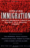Arguing Immigration, Nicolaus Mills, 0671895583