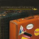 Motown Around The World - The Classic...