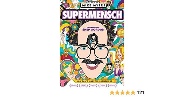 Shep gordon supermensch