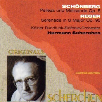 Schönberg: Pelleas Und Mélisande / Reger: Serenade in G Major, Op. 95 (Live Recordings, 1958) by Originals