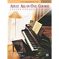 Adult All-in-One Course: Lesson, Theory, Technique Level 1 (Alfred's Basic Adult Piano Course)