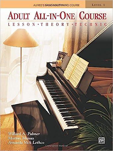 Adult All In One Course Lesson Theory Technic Level 1 Willard A Palmer Morton Manus Amanda Vick Lethco 9780882848181 Amazon Books