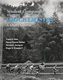 Student Companion for Biochemistry 3rd Edition