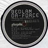 Da Force - Bedlam 12