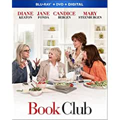 BOOK CLUB debuts on Digital August 14 and on Blu-ray Combo Pack and DVD August 28 from Paramount