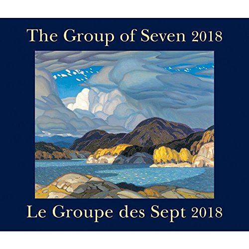 The Group of Seven / Le Groupe des Sept 2018: Bilingual (English/French)