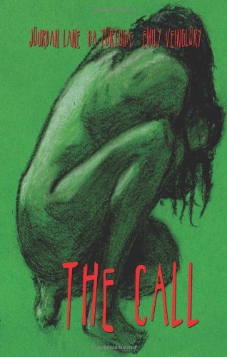 The Call by Jourdan Lane (2009-01-13)