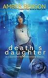 Death's Daughter (A Calliope Reaper-Jones Novel)