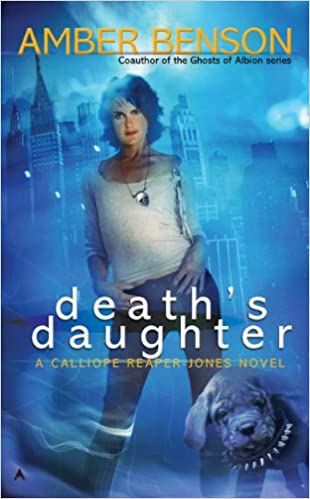 Death's Daughter: A Calliope Reaper-Jones Novel