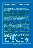 Sois!: Entretiens avec Sri Nisargadatta Maharaj (1978-1980)