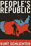 Book cover from Peoples Republic by Kurt Schlichter