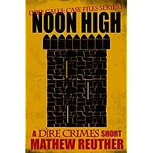 Noon High (Dire Calls Book 2)