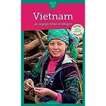 Vietnam: Un voyage écolo et éthique (Guide Tao) (French Edition)