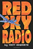 Red Sky Radio, Matt Howarth, 0615520693