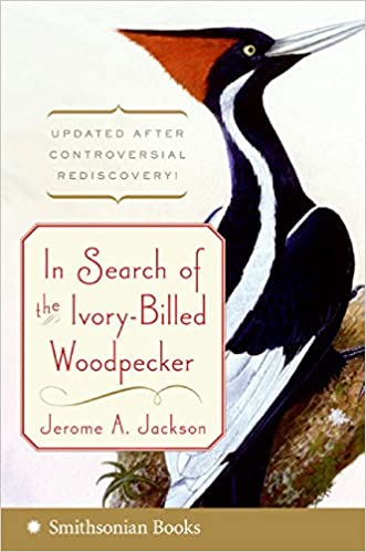 Book In Search of the Ivory-Billed Woodpecker