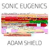 Sonic Eugenics