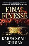 Final Finesse, Karna S. Bodman, 0765362422