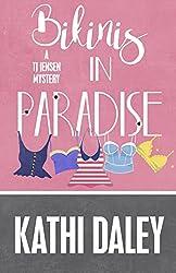Bikinis in Paradise (A Tj Jensen Mystery Book 3)