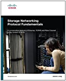 Storage Networking Protocol Fundamentals, James Long, 1587051605