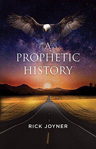(A Prophetic History, Part 1)