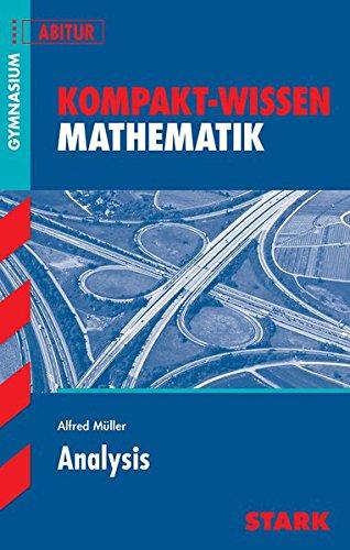 Kompakt-Wissen Gymnasium - Mathematik Analysis