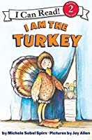 I Am The Turkey (I Can Read: Level