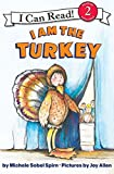 img - for I Am the Turkey (I Can Read Level 2) book / textbook / text book