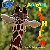 Animal Tashlich (Jewish Nature Book 7)