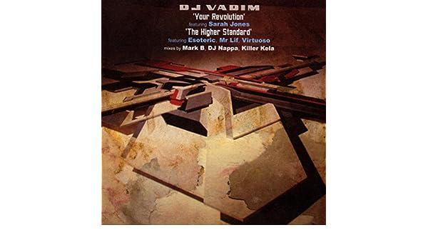 Your Revolution (Killer Kela remix) de DJ Vadim featuring ...