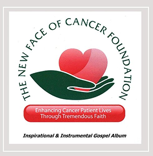 Cancer Foundation (The New Face of Cancer Foundation)