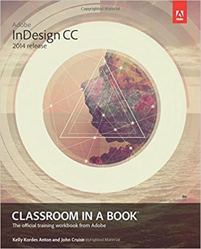 Adobe indesign cc classroom in a book 2014 release kelly kordes adobe indesign cc classroom in a book 2014 release 1st edition fandeluxe Choice Image