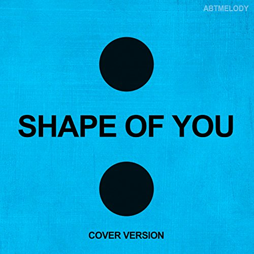 Shape Of You Instrumental By Abtmelody On Amazon Music