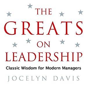 The Greats on Leadership Audiobook