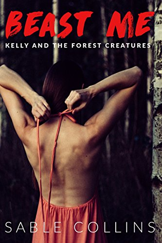 Beast Me: Kelly & The Forest Creatures