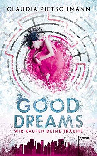 GoodDreams.: Wir kaufen deine Träume: