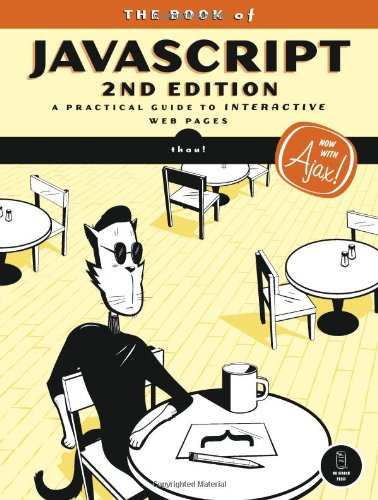 The Book of JavaScript, 2nd Edition Front Cover