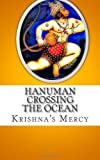 Hanuman Crossing the Ocean, Krishna's Mercy, 1478320362