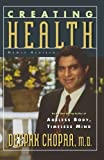 Creating Health, Deepak Chopra, 0395755158