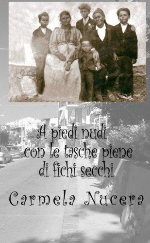 A piedi nudi con le tasche piene di fichi secchi (Italian Edition)
