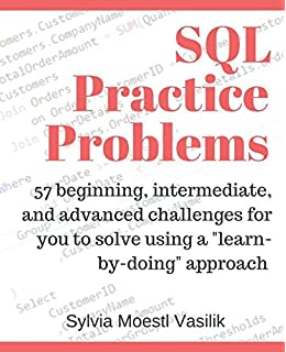 Sql antipatterns avoiding the pitfalls of database programming sql practice problems 57 beginning intermediate and advanced challenges for you to solve fandeluxe Gallery