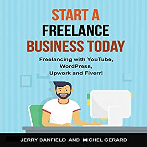 Start a Freelance Business Today Audiobook