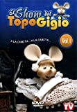 El Show del Topo Gigio, Vol. 1 - A La Camita... A La Camita...