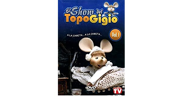Amazon.com: El Show del Topo Gigio, Vol. 1 - A La Camita... A La Camita...: Movies & TV