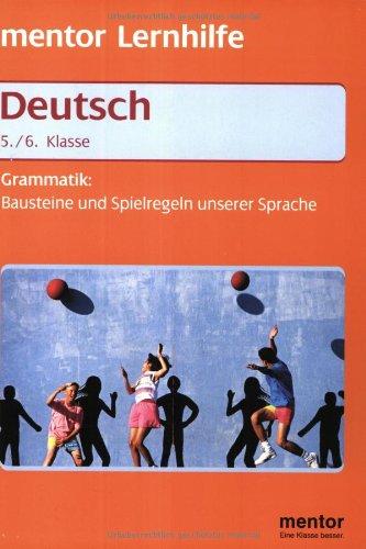 Mentor Lernhilfe Deutsch. Grammatik. 5./6. Klasse.